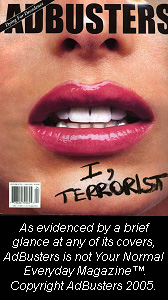 AdBusters cover, copyright AdBusters 2005.