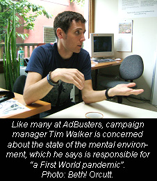 Tim Walker, AdBusters campaign manager, Photo: Beth! Orcutt