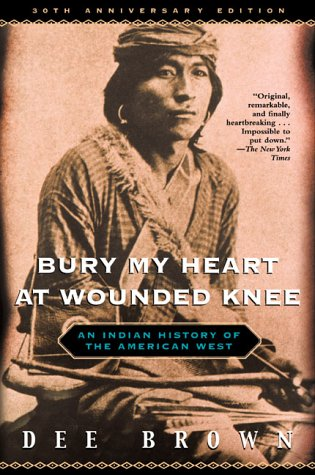 bury my heart at wounded knee thesis Dee brown's bury my heart at wounded knee is a fully documented account of the annihilation of the american indian in the late 1800s ending at the battle of wounded knee brown brings to light a story of torture and atrocity not well known in american history.