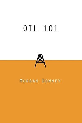 DowneyMorgan-Oil101