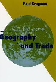 PaulKrugman_GeographyAndTrade